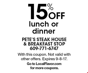 15% Off lunch or dinner. With this coupon. Not valid with other offers. Expires 9-8-17.Go to LocalFlavor.com for more coupons.