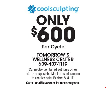 Coolsculpting ONLY $600 Per Cycle. Cannot be combined with any other offers or specials. Must present coupon to receive sale. Expires 8-4-17. Go to LocalFlavor.com for more coupons.