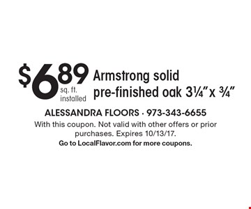 $6.89 sq. ft. installed Armstrong solid pre-finished oak 31/4