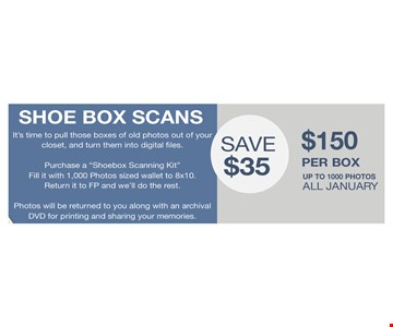 Shoe Box Scans $150 per box