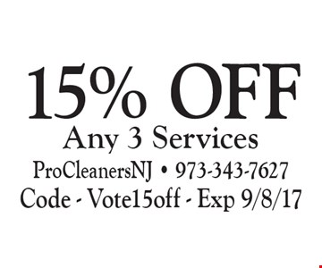 15% Off Any 3 Services. Code - Vote15off - Exp 9/8/17