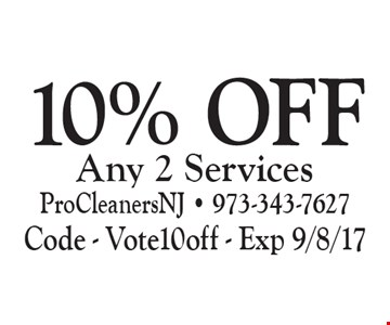 10% Off Any 2 Services. Code - Vote10off - Exp 9/8/17