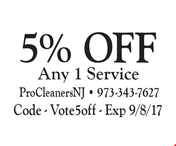 5% Off Any 1 Service. Code - Vote5off - Exp 9/8/17