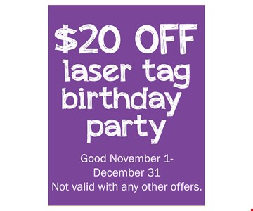 $20 Off Laser Tag Birthday Party