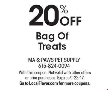 20% Off Bag Of Treats. With this coupon. Not valid with other offers or prior purchases. Expires 9-22-17.Go to LocalFlavor.com for more coupons.