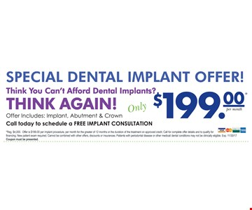 $199 Dental Implant Offer Includes: Implant, Abutment and Crown