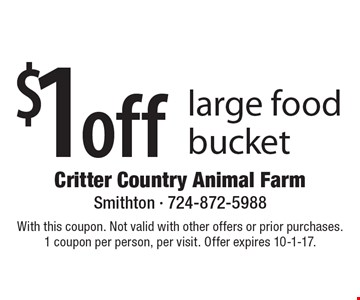 $1 off large food bucket. With this coupon. Not valid with other offers or prior purchases.1 coupon per person, per visit. Offer expires 10-1-17.