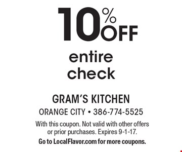 10% Off entire check. With this coupon. Not valid with other offers or prior purchases. Expires 9-1-17. Go to LocalFlavor.com for more coupons.