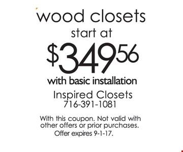 Wood closets start at $349.56