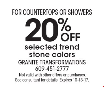20% OFF selected trend stone colors.Not valid with other offers or purchases. See consultant for details. Expires 10-13-17.