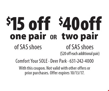 $15 off one pair of SAS shoes. $40 off two pair of SAS shoes ($20 off each additional pair). With this coupon. Not valid with other offers or prior purchases. Offer expires 10/13/17.
