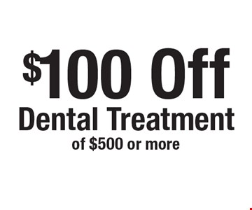 $100 Off Dental Treatment of $500 or more. New patients only, not to be combined with any other offer, exclusions and limitations apply. Offer expires 12-4-17.