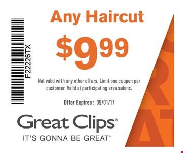 Any haircut $9.99