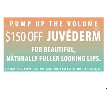 $150 off Juvederm