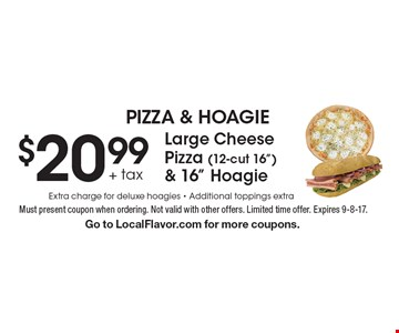 $20.99+ tax large cheese pizza (12-cut 16