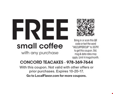FREE small coffee with any purchase. With this coupon. Not valid with other offers or prior purchases. Expires 10-20-17.  Go to LocalFlavor.com for more coupons.