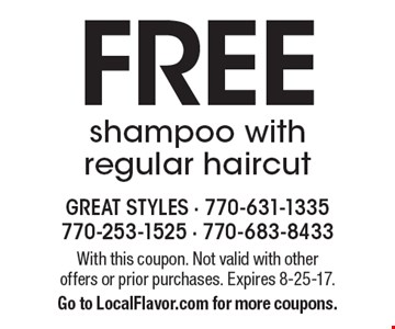Free shampoo with regular haircut. With this coupon. Not valid with other offers or prior purchases. Expires 8-25-17. Go to LocalFlavor.com for more coupons.