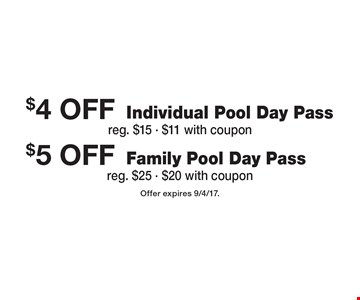 $4 off Individual Pool Day Pass (reg. $15, $11 with coupon) OR $5 Off Family Pool Day Pass (reg. $25, $20 with coupon). Offer expires 9/4/17.