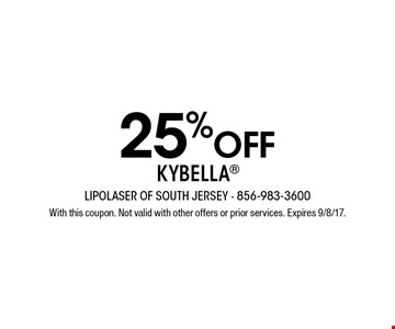 25% off Kybella. With this coupon. Not valid with other offers or prior services. Expires 9/8/17.