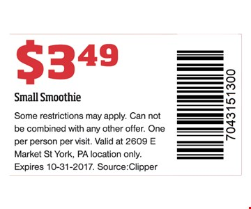 Small smoothie for $3.49.