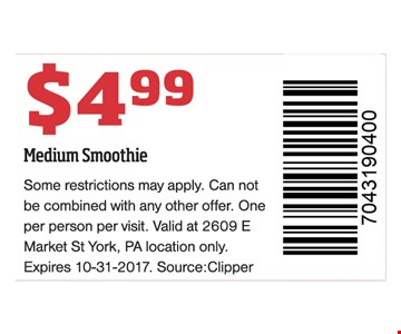 Medium smoothie for $4.99.