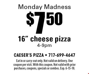 Monday Madness $7.50 16