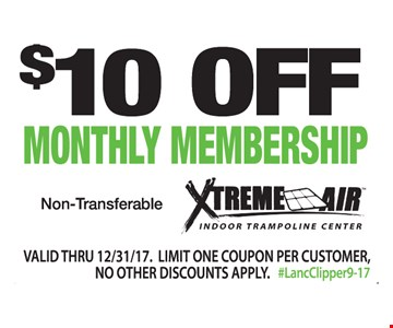 $10 Off Monthly Membership. Non-transferable. Valid thru 12/31/17. Limit one coupon per customer. No other discounts or offers apply. #LancClipper9-17