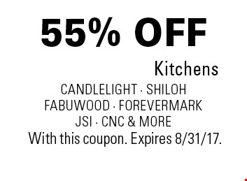 55% OFF Kitchens candlelight - shiloh fabuwood - ForeverMark JSI - CNC & more. With this coupon. Expires 8/31/17.