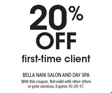 20% off first-time client. With this coupon. Not valid with other offers or prior services. Expires 10-20-17.