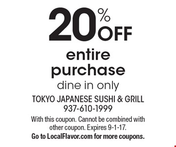 20% Off entire purchase dine in only. With this coupon. Cannot be combined with other coupon. Expires 9-1-17. Go to LocalFlavor.com for more coupons.