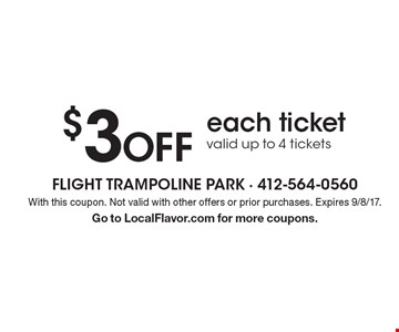 $3 off each ticket. Valid up to 4 tickets. With this coupon. Not valid with other offers or prior purchases. Expires 9/8/17. Go to LocalFlavor.com for more coupons.
