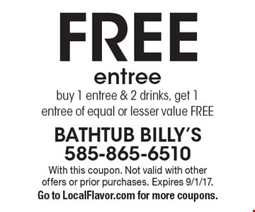 Free entree! Buy 1 entree & 2 drinks, get 1 entree of equal or lesser value Free. With this coupon. Not valid with other offers or prior purchases. Expires 9/1/17. Go to LocalFlavor.com for more coupons.