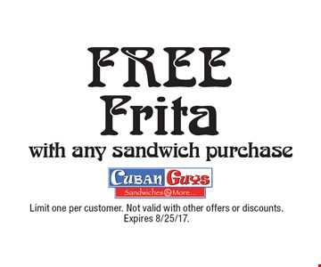 Free Frita with any sandwich purchase. Limit one per customer. Not valid with other offers or discounts. Expires 8/25/17.