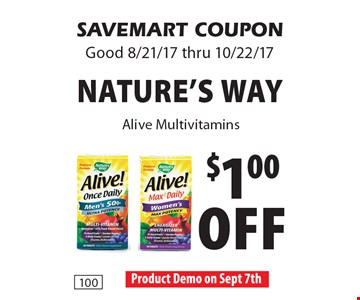 $1.00 off Nature's Way Alive Multivitamins. SAVEMART COUPON. Good 8/21/17 thru 10/22/17.