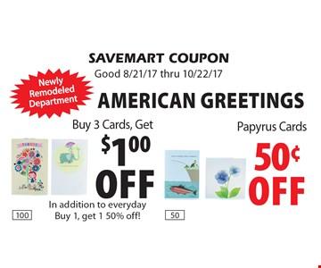 $1.00 off Buy 3 Cards, Get. 50¢ off Papyrus Cards. SAVEMART COUPON. Good 8/21/17 thru 10/22/17.