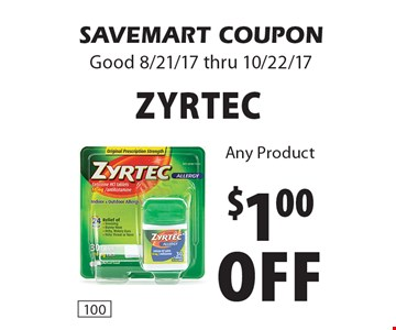 $1.00 off Zyrtec. Any Product. SAVEMART COUPON. Good 8/21/17 thru 10/22/17.