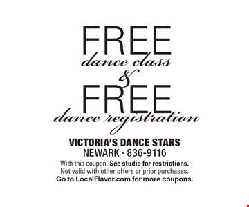 Free dance registration. Free dance class. With this coupon. See studio for restrictions. Not valid with other offers or prior purchases. Go to LocalFlavor.com for more coupons.