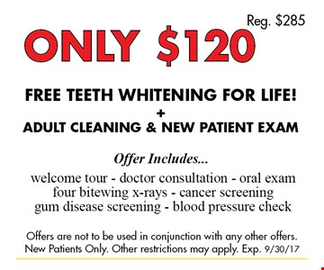Only $120 Free teeth whitening for life