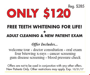 Only $120 Free Teeth Whitening For Live + Adult Cleaning & New Patient Exam