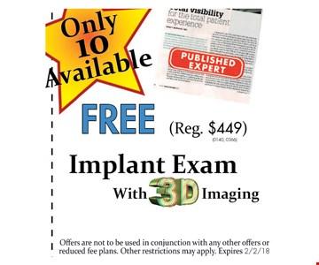 Free implant exam