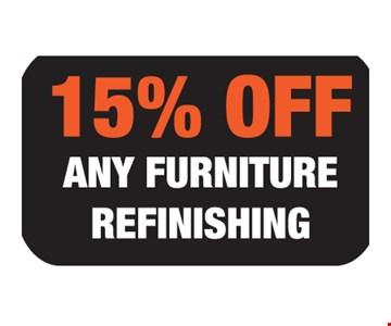 15% Off. Any furniture refinishing. Expires 12/15/17.