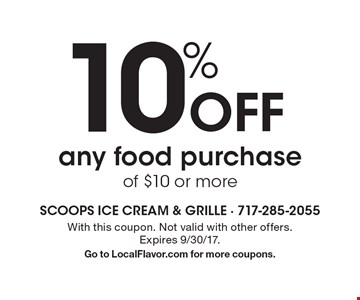 10% Off any food purchase of $10 or more. With this coupon. Not valid with other offers. Expires 9/30/17. Go to LocalFlavor.com for more coupons.