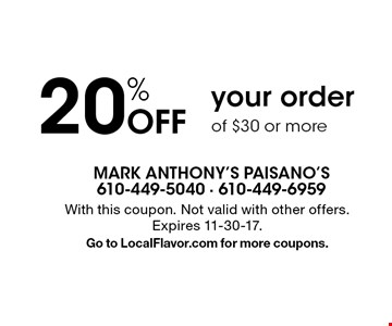 20% Off your order of $30 or more. With this coupon. Not valid with other offers. Expires 11-30-17. Go to LocalFlavor.com for more coupons.