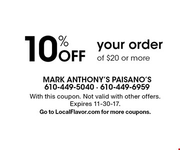 10% Off your order of $20 or more. With this coupon. Not valid with other offers. Expires 11-30-17. Go to LocalFlavor.com for more coupons.