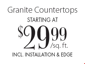 Granite Countertops starting at $29.99 incl. installation & edge.