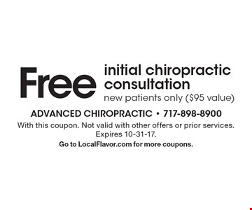 Free initial chiropractic consultation. new patients only ($95 value) . With this coupon. Not valid with other offers or prior services. Expires 10-31-17.Go to LocalFlavor.com for more coupons.