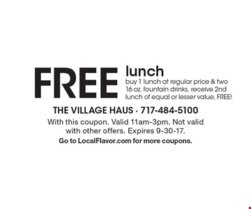 Free lunch. Buy 1 lunch at regular price & two 16 oz. fountain drinks, receive 2nd lunch of equal or lesser value, Free! With this coupon. Valid 11am-3pm. Not valid with other offers. Expires 9-30-17. Go to LocalFlavor.com for more coupons.