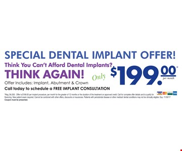 Special Dental Implant Offer $199 Per Month Includes Implant, Abutment & Crown