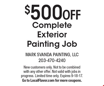 $500 off complete exterior painting job. New customers only. Not to be combined with any other offer. Not valid with jobs in progress. Limited time only. Expires 9-18-17. Go to LocalFlavor.com for more coupons.