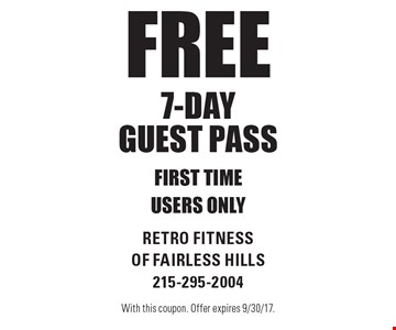 Free 7-Day Guest Pass. First time users only. With this coupon. Offer expires 9/30/17.